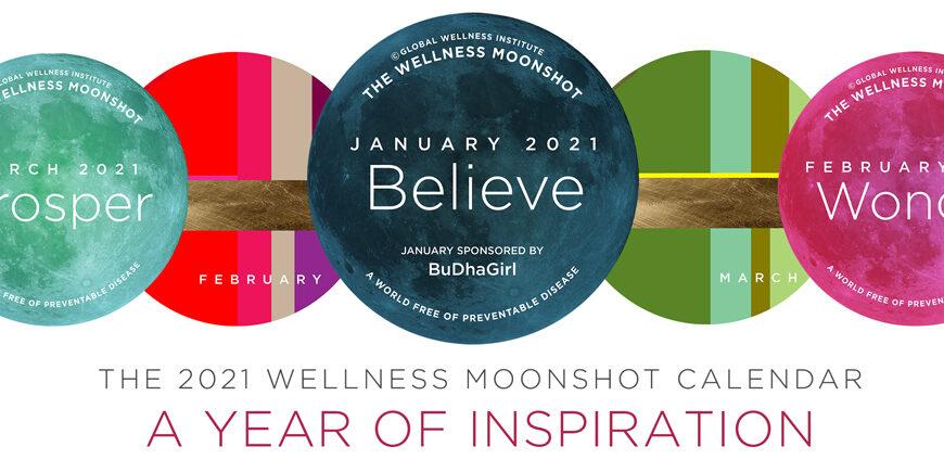 Wellness Moonshot for January 2021: BELIEVE