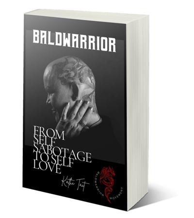 kathy tait bald warrior book self-love belief